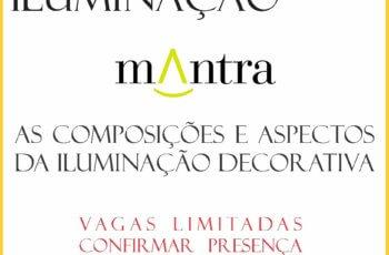 Workshop | As composições e aspectos da iluminação decorativa – 21/08/2018