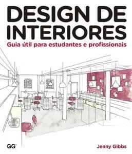 Livros de Arquitetura - Design de Interiores: um guia útil para estudantes e profissionais - Entenda Antes