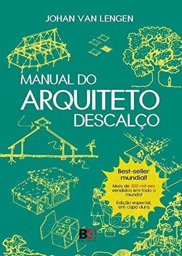 Livros de arquitetura - Manual do arquiteto descalço - Entenda Antes
